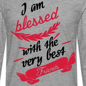 Blessed with very best friends T-Shirts - Men's Premium Longsleeve Shirt