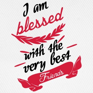 Blessed with very best friends T-Shirts - Baseball Cap