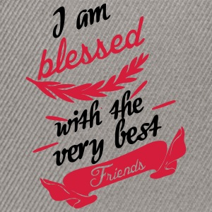 Blessed with very best friends T-Shirts - Snapback Cap