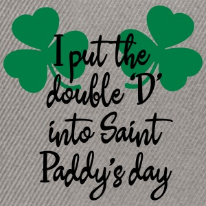 I put the double D into Saint Paddy's Tee shirts - Casquette snapback