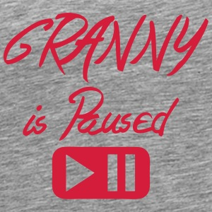 Granny is paused button quote Tops - Men's Premium T-Shirt