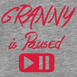 granny is paused bouton citation Sweat-shirts - T-shirt Premium Homme