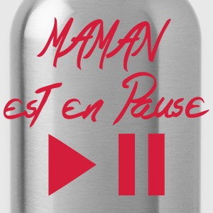 maman est en pause citation bouton Tabliers - Gourde