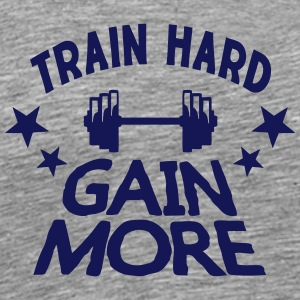 train hard gain more citation musculatio Vêtements de sport - T-shirt Premium Homme