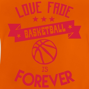 basketball love fade quote forever Shirts - Baby T-Shirt