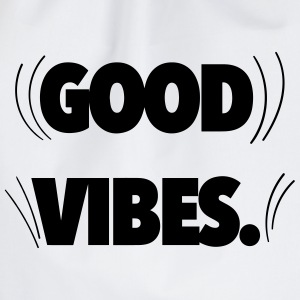 Good Vibes Pullover & Hoodies - Turnbeutel