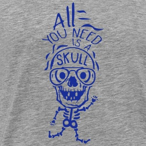 all you need skull quote halloween Sports wear - Men's Premium T-Shirt