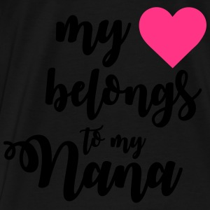 My heart belongs to my nana Body neonato - Maglietta Premium da uomo