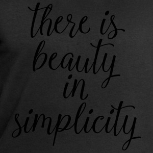 There Is Beauty In Simplicity T-Shirts - Men's Sweatshirt by Stanley & Stella