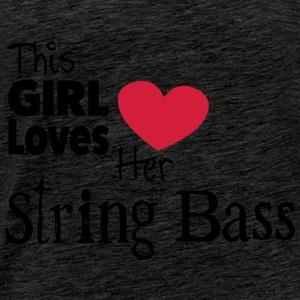 This Girl Loves String Bass Toppar - Premium-T-shirt herr