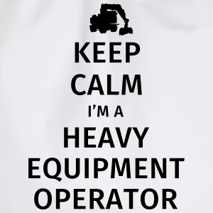 Keep Calm I'm a Heavy Equipment Operator Tee shirts - Sac de sport léger
