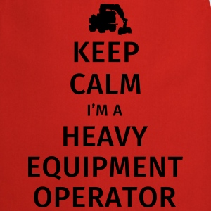 Keep Calm I'm a Heavy Equipment Operator T-Shirts - Cooking Apron