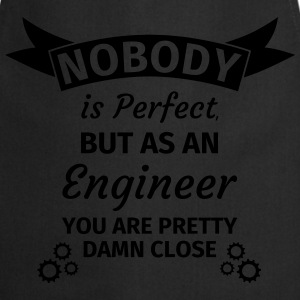 Nobody is Perfect But as An Engineer You are Prett Koszulki - Fartuch kuchenny