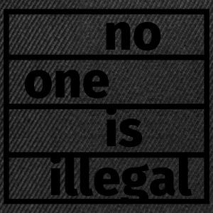 No One is Illegal Magliette - Snapback Cap