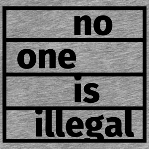 No One is Illegal Tröjor - Premium-T-shirt herr
