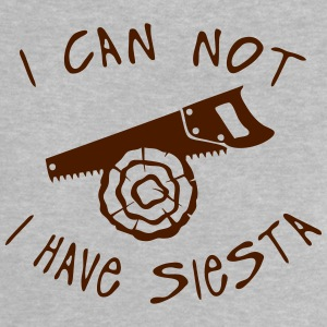 i can not have siesta scie bois citation Tee shirts - T-shirt Bébé