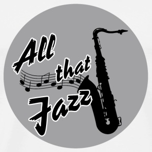Saxofon / All that Jazz Sonstige - Männer Premium T-Shirt