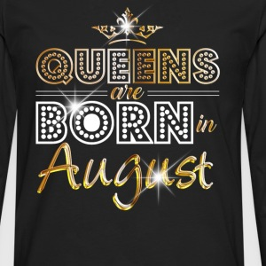 August - Queen - Birthday - 2 T-shirts - Mannen Premium shirt met lange mouwen