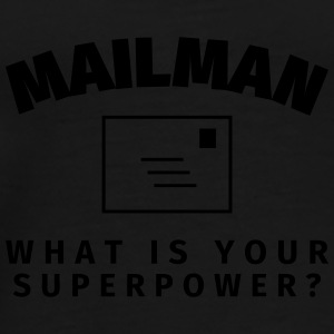 Mailman - What is Your Supower? Mugs & Drinkware - Men's Premium T-Shirt
