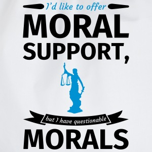 I'd like to offer moral support but I have questio T-shirts - Gymtas
