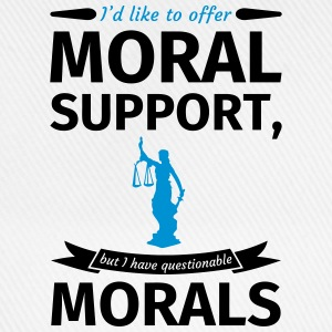 I'd like to offer moral support but I have questio T-shirts - Baseballkasket