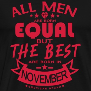 november men equal best born month logo Sports wear - Men's Premium T-Shirt