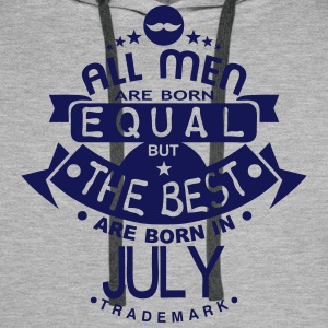 july men equal best born month logo T-Shirts - Men's Premium Hoodie