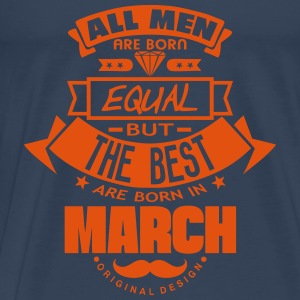 march men equal best born month logo Hoodies & Sweatshirts - Men's Premium T-Shirt