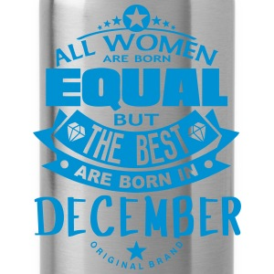 december women equal best born month Tops - Water Bottle