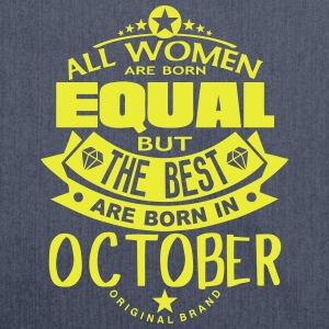 october women equal best born month logo T-Shirts - Shoulder Bag made from recycled material