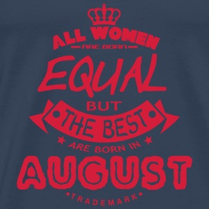 august women equal best born month logo Felpe - Maglietta Premium da uomo