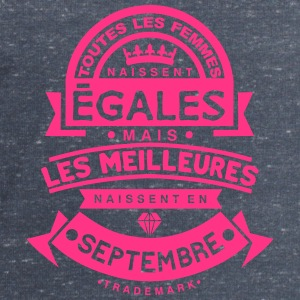 septembre femmes egales meilleures naiss Tee shirts - Sweat-shirt Homme Stanley & Stella