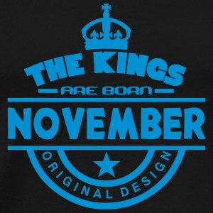 november kings born birth month crown Sports wear - Men's Premium T-Shirt