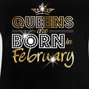 February - Queen - Birthday - 2 Shirts - Baby T-Shirt