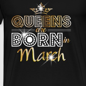 March - Queen - Birthday - 2 Sweat-shirts - T-shirt Premium Homme