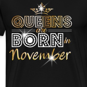 November - Queen - Birthday - 2 Hoodies & Sweatshirts - Men's Premium T-Shirt