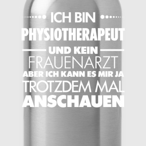 Physiotherapeut - Frauenarzt - Trinkflasche