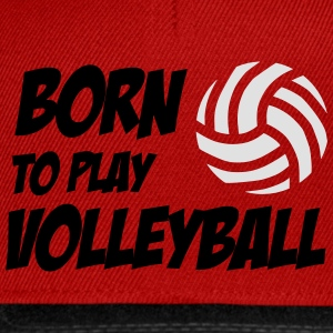 Born to play Volleyball Babybody - Casquette snapback