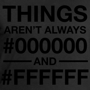 Things Aren't  Always #000000 And #FFFFFF T-Shirts - Männer Sweatshirt von Stanley & Stella