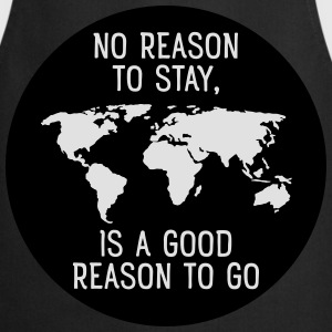No Reason To Stay, Is A Good Reason To Go T-paidat - Esiliina