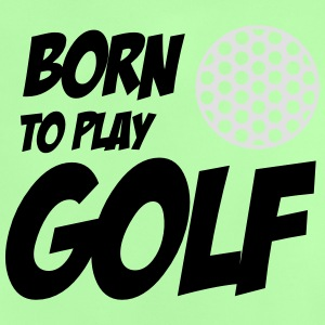 Born To Play Golf Tröjor - Maglietta per neonato