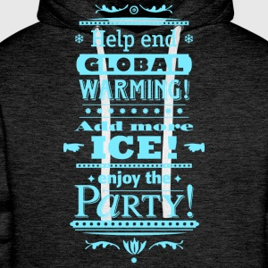 help end global warming more ice cocktail party - Männer Premium Hoodie
