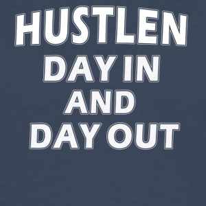 Hustlen day in and day out - Männer Premium Langarmshirt