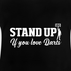 Stand up Dart Long Sleeve Shirts - Baby T-Shirt