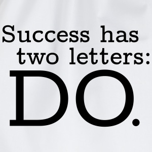 Success has 2 Letters: DO T-shirts - Gymnastikpåse