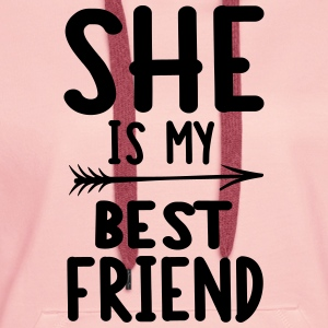 She is my best friend - left T-shirts - Premiumluvtröja dam