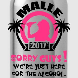 Malle Sorry Guys T-Shirts - Trinkflasche