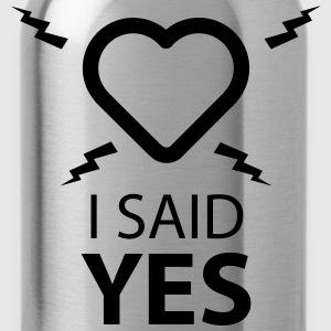 I SAID YES ... Sports wear - Water Bottle