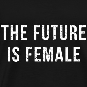 The Future Is Female (white print) Hoodies & Sweatshirts - Men's Premium T-Shirt