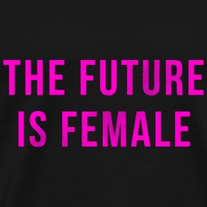 The Future Is Female Hoodies & Sweatshirts - Men's Premium T-Shirt
